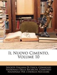 Il Nuovo Cimento, Volume 10