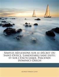 Simples réflexions sur le décret du Saint-Office, Lamentabili sane exitu, et sur l'Encyclique, Pascendi dominici gregis