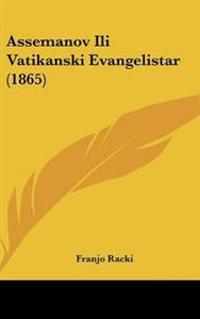 Assemanov Ili Vatikanski Evangelistar (1865)