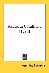 Analecta Catulliana (1874)