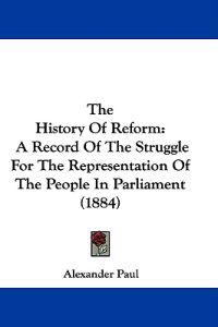 The History of Reform