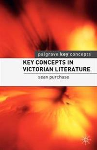 Key Concepts in Victorian Literature