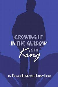 Growing Up in the Shadow of a King
