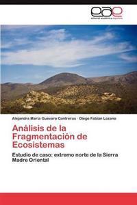 Analisis de La Fragmentacion de Ecosistemas