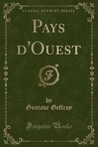 Pays d'Ouest (Classic Reprint)