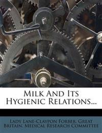 Milk And Its Hygienic Relations...