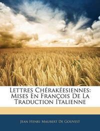 Lettres Chérakéesiennes: Mises En François De La Traduction Italienne