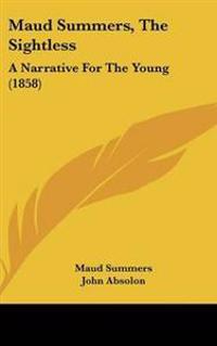 Maud Summers, The Sightless
