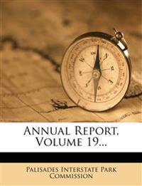 Annual Report, Volume 19...