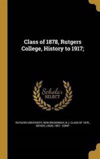 CLASS OF 1878 RUTGERS COL HIST