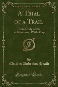 A Trial of a Trail