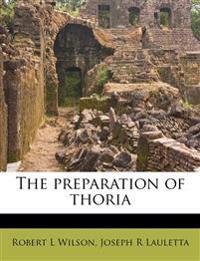 The preparation of thoria