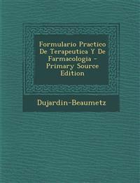 Formulario Practico De Terapeutica Y De Farmacologia