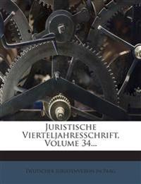 Juristische Vierteljahresschrift, Volume 34...