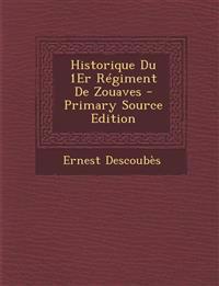 Historique Du 1Er Régiment De Zouaves