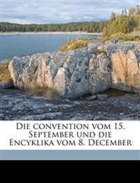 Die Convention Vom 15. September Und Die Encyklika Vom 8. December