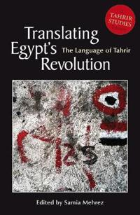 Translating Egypt's Revolution