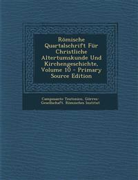 Romische Quartalschrift Fur Christliche Altertumskunde Und Kirchengeschichte, Volume 10 - Primary Source Edition