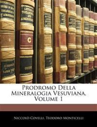 Prodromo Della Mineralogia Vesuviana, Volume 1