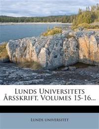 Lunds Universitets Arsskrift, Volumes 15-16...