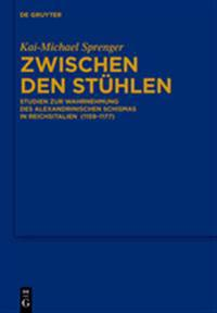 Zwischen Den Stühlen: Studien Zur Wahrnehmung Des Alexandrinischen Schismas in Reichsitalien (1159-1177)
