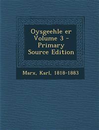 Oysgeehle er Volume 3