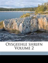 Oysgeehle shrifn Volume 2