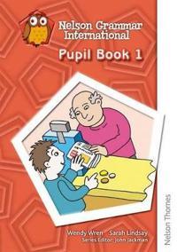 Nelson Grammar - Pupil Book 1
