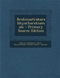 Brahmastrakarabhyarharatnamala