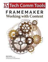 FrameMaker - Working with Content
