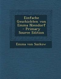 Einfache Geschichten von Emma Niendorf