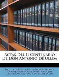 Actas Del Ii Centenario De Don Antonio De Ulloa