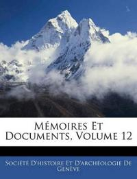 M Moires Et Documents, Volume 12