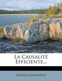 La Causalité Efficiente...