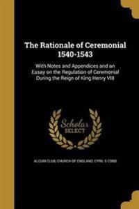 RATIONALE OF CEREMONIAL 1540-1