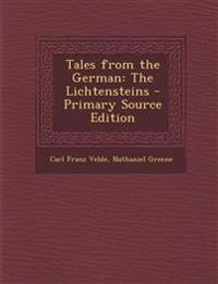Tales from the German: The Lichtensteins