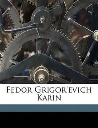 Fedor Grigor'evich Karin