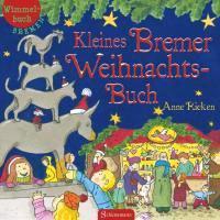 Kleines Bremer Weihnachtsbuch