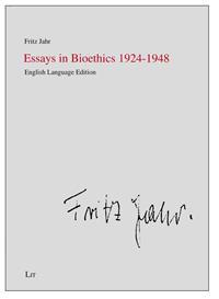 Essays in Bioethics 1924-1948