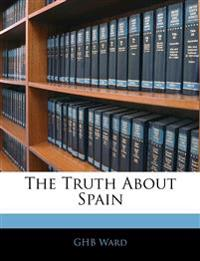 The Truth About Spain