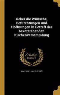GER-UEBER DIE WUNSCHE BEFURCHT
