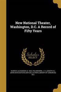 NEW NATL THEATER WASHINGTON DC