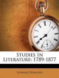 Studies In Literature: 1789-1877