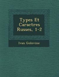 Types Et Caract¿res Russes, 1-2