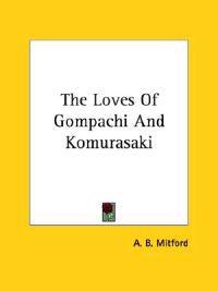 The Loves of Gompachi and Komurasaki