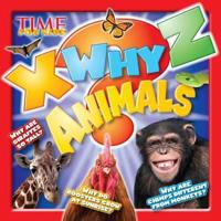 Time for Kids X Why Z Animals