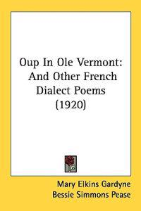 Oup in Ole Vermont