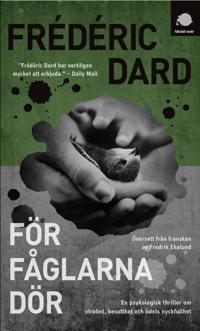 För fåglarna dör