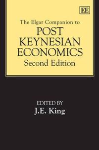 The Elgar Companion to Post Keynesian Economics, Second Edition