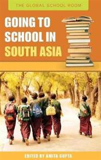 Going to School in South Asia